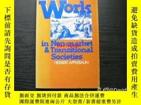二手書博民逛書店Work罕見in non-market and transitional societies <SUNY seri