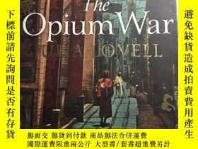 二手書博民逛書店The罕見Opium War:drugs,dreams and