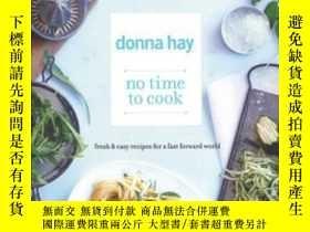 二手書博民逛書店No罕見Time To Cook-沒時間做飯了Y436638 Donna Hay Fourth Estate,