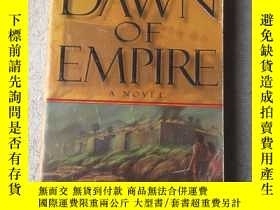 二手書博民逛書店Dawn罕見of Empire (英文原版)Y21478 Sam