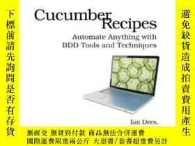 二手書博民逛書店Cucumber罕見RecipesY364682 Ian Dees Pragmatic Bookshelf