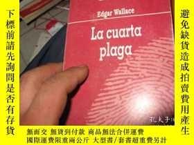 二手書博民逛書店LA罕見CUARTA PLAGAY9837 EDGAR WALL