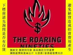 二手書博民逛書店The罕見Roaring NinetiesY256260 Joseph E. Stiglitz Penguin