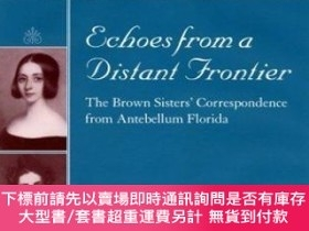 二手書博民逛書店Echoes罕見From A Distant FrontierY255174 Aldrich, Corinna