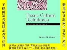 二手書博民逛書店Tissue罕見Culture Techniques: An Introduction-組織培養技術簡介Y36