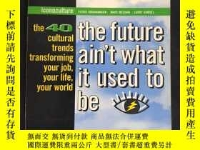 二手書博民逛書店the罕見future ain t what it used t