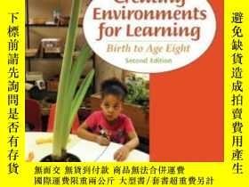 二手書博民逛書店Creating罕見Environments For Learning: Birth To Age Eight (