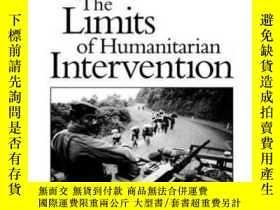 二手書博民逛書店The罕見Limits Of Humanitarian InterventionY364682 Alan J.