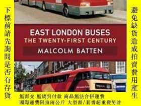 二手書博民逛書店Pre-Order罕見East London Buses: The Twenty-First Century-預定
