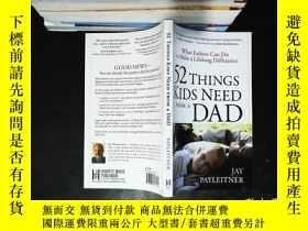 二手書博民逛書店52罕見Things Kids Need from a DadY167411