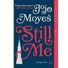 2018/2019 美國得獎作品 Still Me: A Novel (Me Before You Trilogy Book 3) Kindle Edition