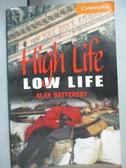 【書寶二手書T8/原文小說_KSD】High Life, Low Life_Alan Battersby