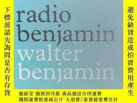 二手書博民逛書店Radio罕見Benjamin Walter Benjamin瓦爾特 本雅明 班雅明 Lecia Rosenth