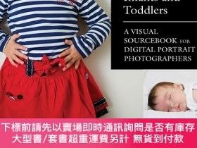 二手書博民逛書店500罕見Poses for Photographing Infants and Toddlers: A Visu