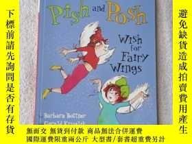 二手書博民逛書店Pish罕見and Posh Wish for Fairy Wi