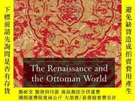 二手書博民逛書店The罕見Renaissance And The Ottoman WorldY364682 Anna Cont