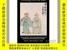 二手書博民逛書店Thinking罕見from the Han: Self, Tr