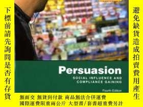 二手書博民逛書店Persuasion罕見Social Influence And Compliance Gaining: Inte