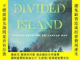 二手書博民逛書店This罕見Divided Island-這個分裂的島嶼Y436638 Samanth Subramanian
