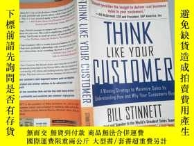 二手書博民逛書店THINK罕見LIKE YOUR CUSTOMER BILL S