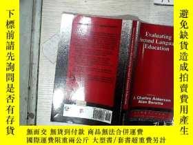二手書博民逛書店Evaluating罕見Second Language Education 第二語言教育評價Y261116 J