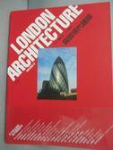 【書寶二手書T8/建築_YDD】倫敦現代建築_路正光