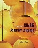 二手書博民逛書店 《Essentials of 80x86 Assembly Language》 R2Y ISBN:076373621X│Jones & Bartlett Learning