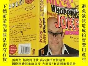 二手書博民逛書店HARRY罕見HILL S WHOPPING GREAT JOKE BOOK:哈裏·希爾那本很棒的笑話書Y20