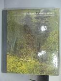 【書寶二手書T8/地理_PPZ】The American North Woods