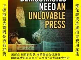 二手書博民逛書店Why罕見Democracies Need An Unlovable PressY307751 Michael