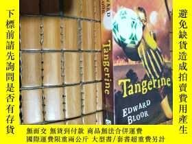 二手書博民逛書店EDWARD罕見BLOOR【Tangerine】愛德華布洛爾Y1