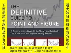 二手書博民逛書店The罕見Definitive Guide To Point And Figure-指向和圖形的最終指南Y43