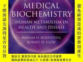 二手書博民逛書店Medical罕見Biochemistry: Human Metabolism in Health and Dis