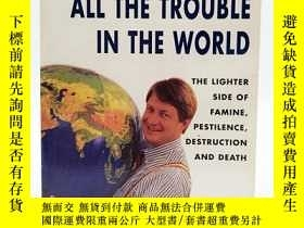 二手書博民逛書店All罕見Troubles in World (A Format