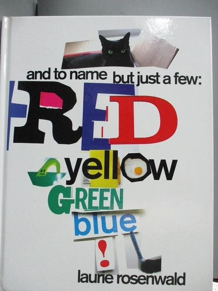 【書寶二手書T8/少年童書_JL7】And to Name but Just a Few: Red, Yellow, G