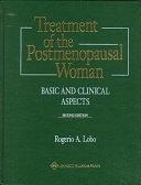 二手書博民逛書店 《Treatment of the Postmenopausal Woman: Basic and Clinical Aspects》 R2Y ISBN:9780781715591