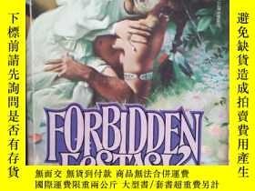 二手書博民逛書店Forbidden罕見ecstasy 英文原版口袋書Y10981