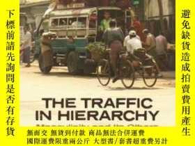 二手書博民逛書店The罕見Traffic In HierarchyY364682 Ward Keeler University