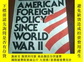 二手書博民逛書店AMERICAN罕見FOREIGN POLICY SINCE W