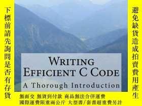 二手書博民逛書店Writing罕見Efficient C CodeY256260 Jonas Skeppstedt Creat