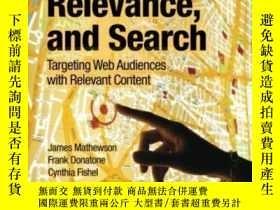二手書博民逛書店Audience罕見Relevance And Search: Targeting Web Audiences W