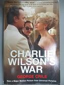 【書寶二手書T6/原文小說_CTD】Charlie Wilson's War:_Crile, George