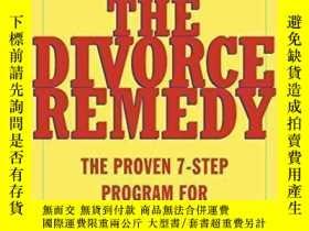 二手書博民逛書店The罕見Divorce Remedy: The Proven 7-Step Program for Saving