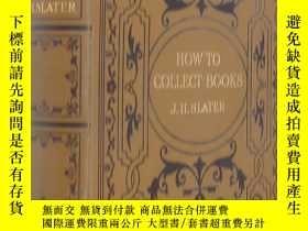二手書博民逛書店【罕見】How to Collect Books《藏書指南》19