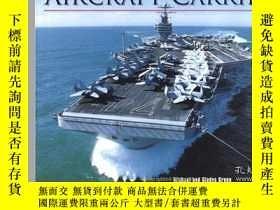 二手書博民逛書店Aircraft罕見Carriers-航空母艦Y443421 Michael Gladys Gr... 出