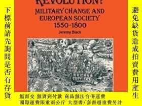 二手書博民逛書店A罕見Military Revolution?Y256260 Jeremy Black Palgrave Ma
