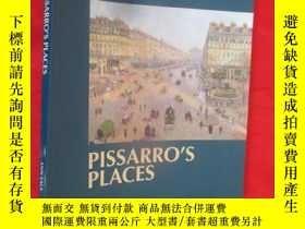 二手書博民逛書店Pissarro s罕見Places 【詳見圖】Y5460 An
