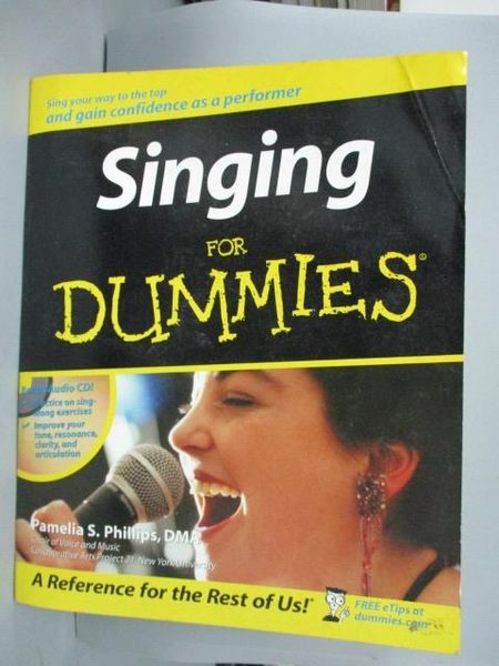 【書寶二手書T5/語言學習_WFM】Singing for Dummies_Pamelia S. Phillips_附光