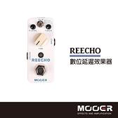 【非凡樂器】MOOER REECHO數位延遲效果器/贈導線/公司貨