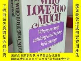 二手書博民逛書店Women罕見Who Love Too Much 【英文原版,精